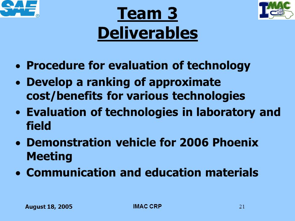 Team 3 Deliverables Procedure for evaluation of technology
