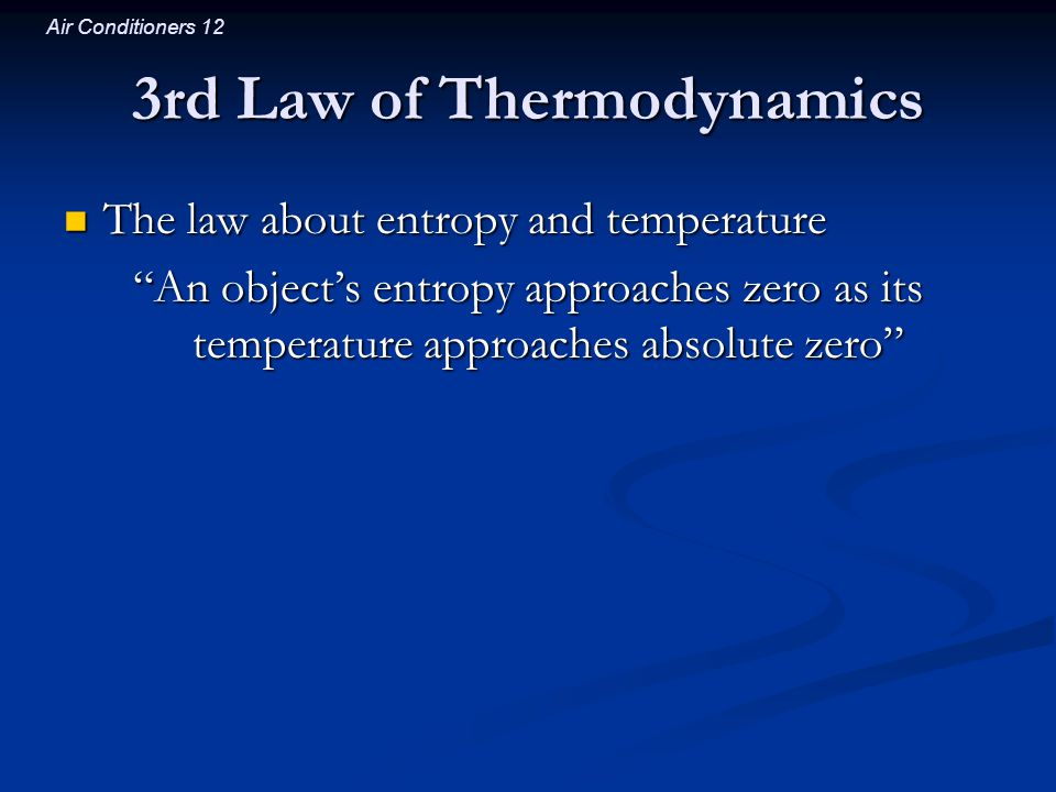 3rd Law of Thermodynamics