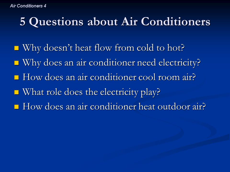 5 Questions about Air Conditioners
