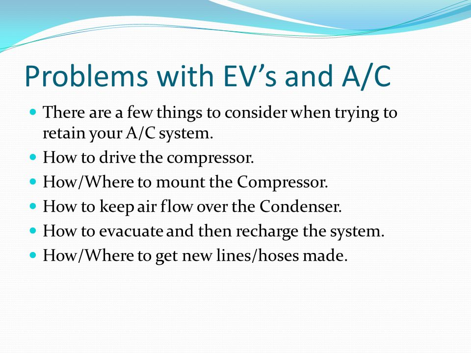 Problems with EV's and A/C