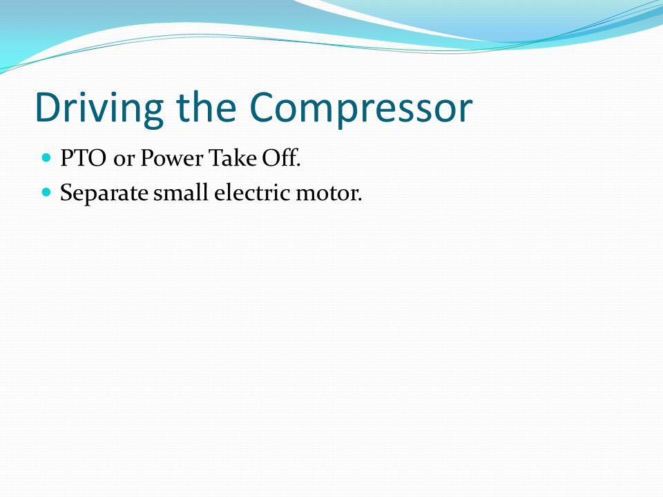Driving the Compressor