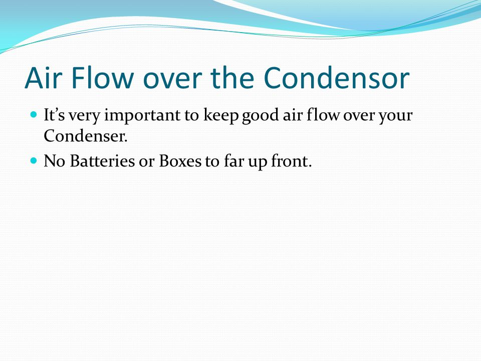 Air Flow over the Condensor