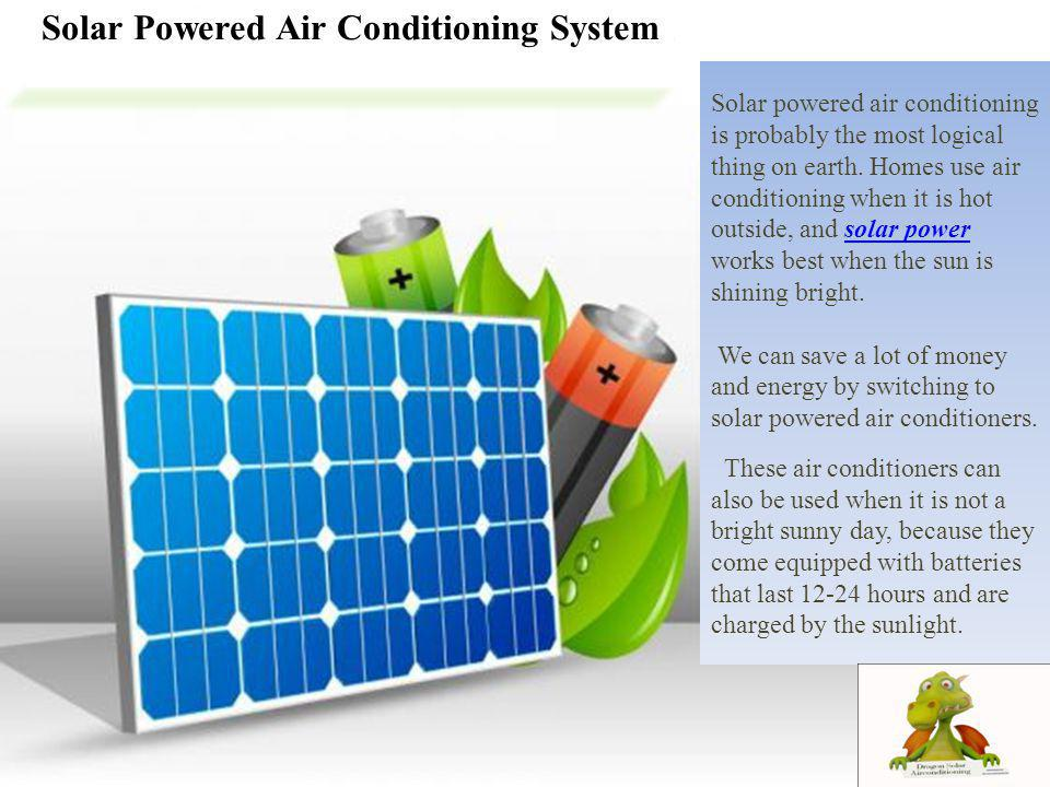 Solar Powered Air Conditioning System