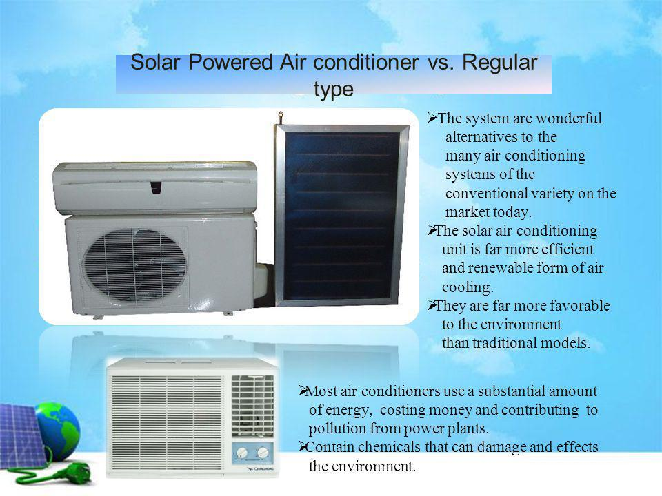 Solar Powered Air conditioner vs. Regular type