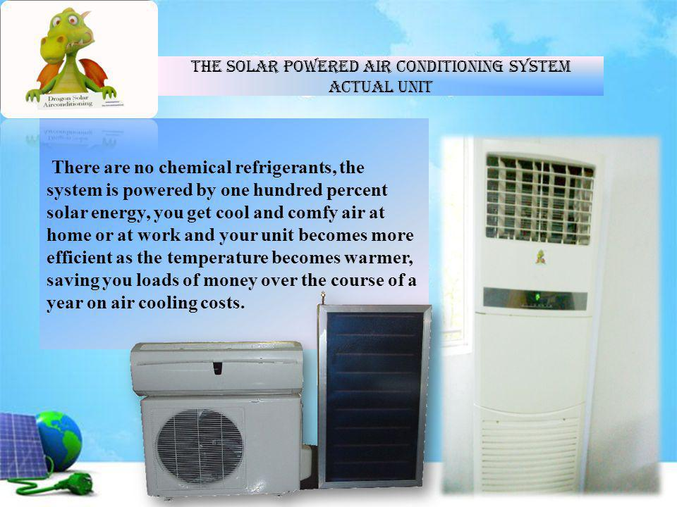 The Solar Powered Air Conditioning System Actual Unit