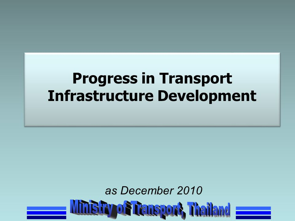 Progress in Transport Infrastructure Development
