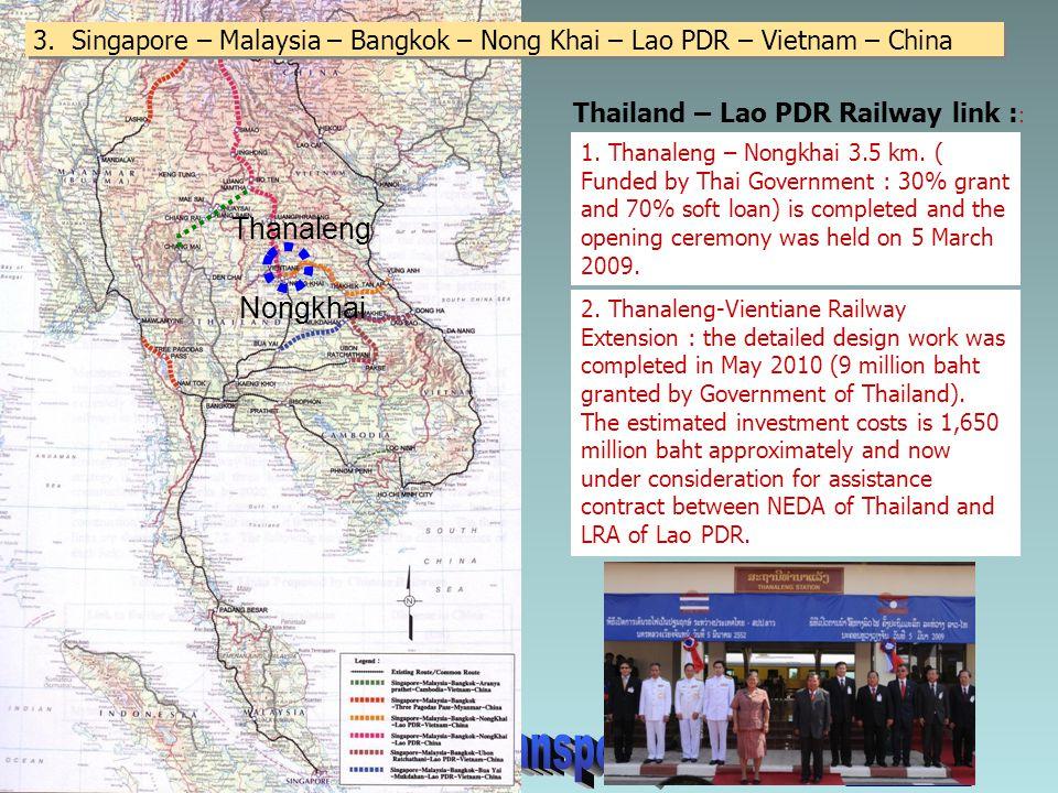 3. Singapore – Malaysia – Bangkok – Nong Khai – Lao PDR – Vietnam – China
