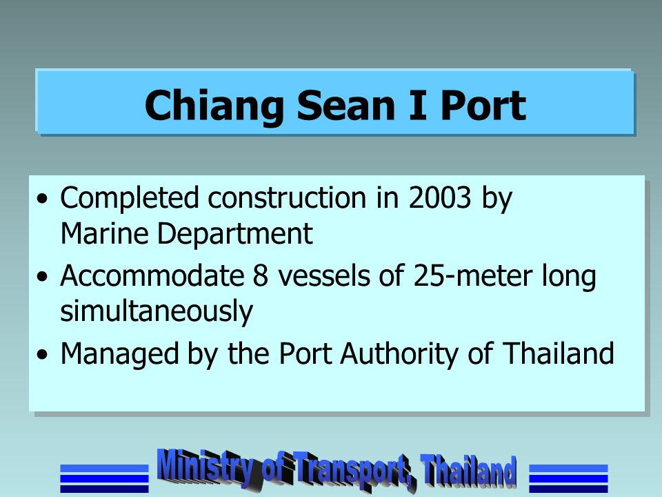 Chiang Sean I Port Completed construction in 2003 by Marine Department