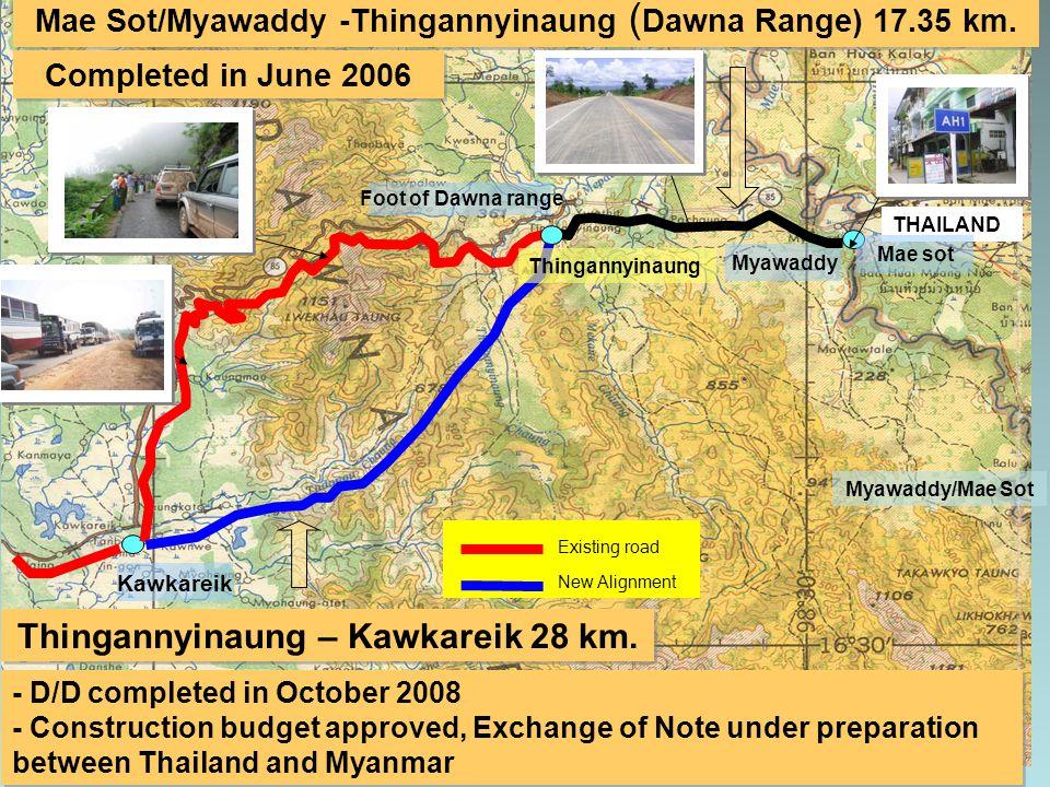 Thingannyinaung – Kawkareik 28 km.