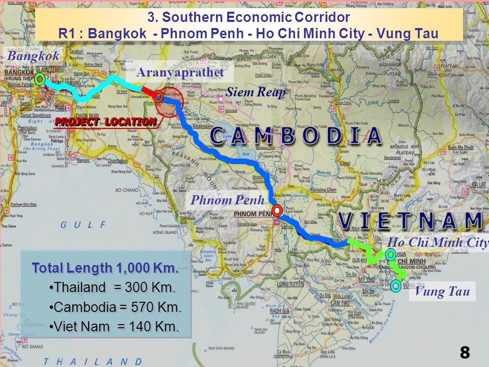 3. Southern Economic Corridor R1 : Bangkok - Phnom Penh - Ho Chi Minh City - Vung Tau