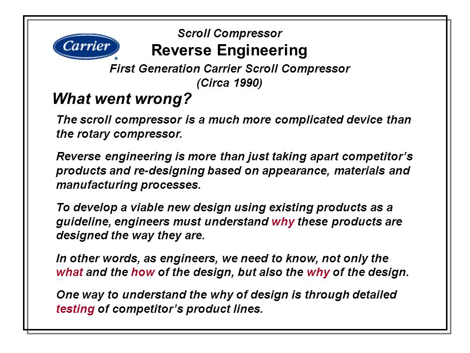 First Generation Carrier Scroll Compressor (Circa 1990)