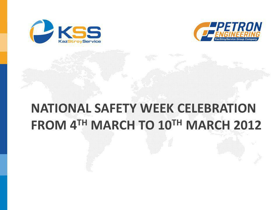 NATIONAL SAFETY WEEK CELEBRATION FROM 4TH MARCH TO 10TH MARCH 2012