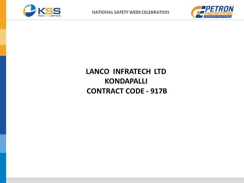 NATIONAL SAFETY WEEK CELEBRATION KONDAPALLI CONTRACT CODE - 917B