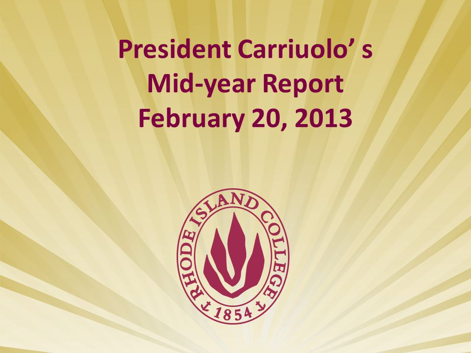 President Carriuolo' s Mid-year Report