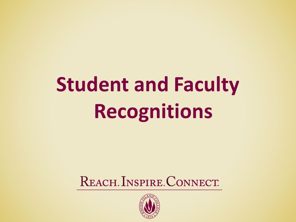 Student and Faculty Recognitions