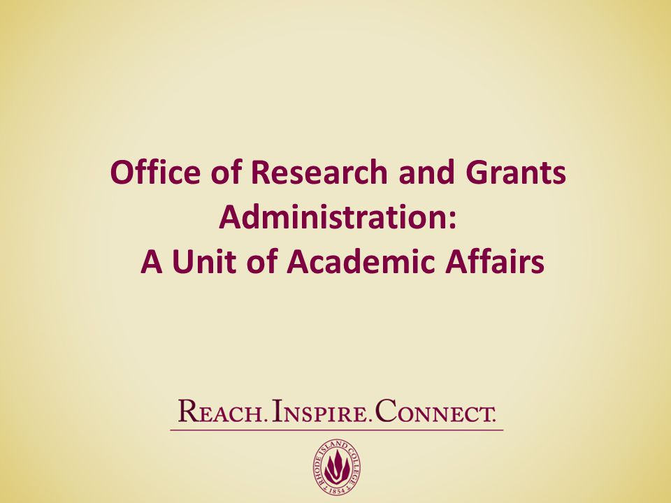 Office of Research and Grants Administration: