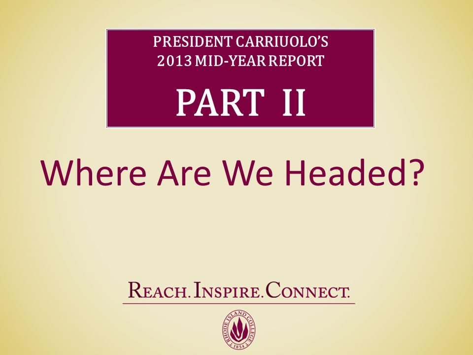 President Carriuolo' s Mid-year Report - ppt video online ...