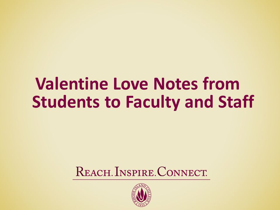 Valentine Love Notes from Students to Faculty and Staff