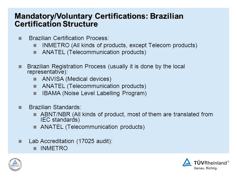 Mandatory/Voluntary Certifications: Brazilian Certification Structure