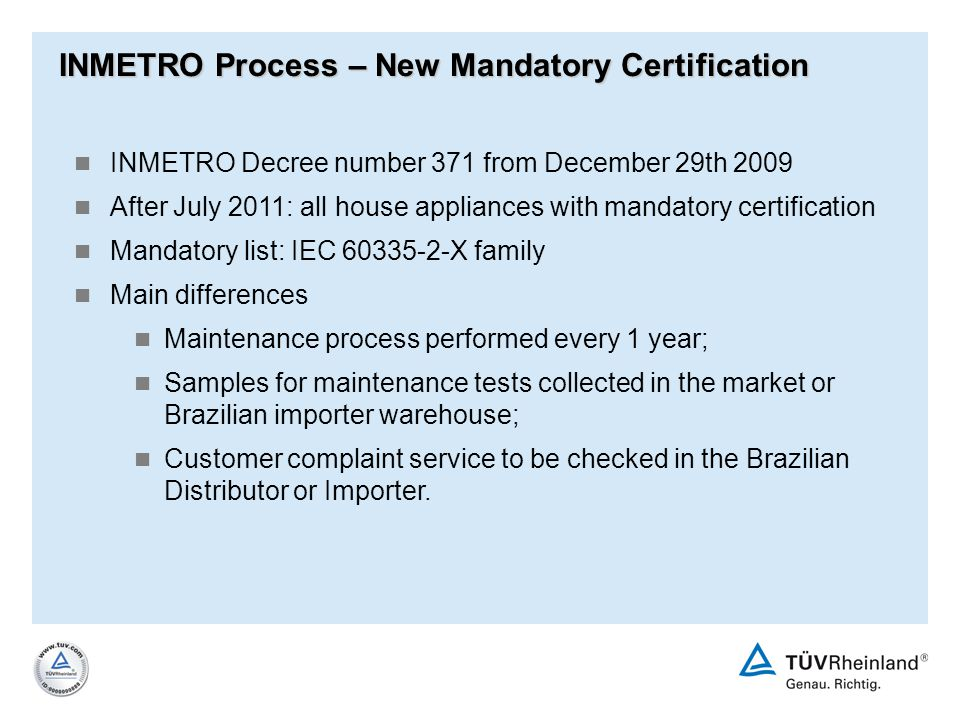 INMETRO Process – New Mandatory Certification