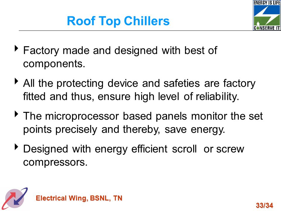 Roof Top Chillers Factory made and designed with best of components.