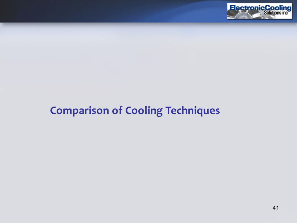 Comparison of Cooling Techniques