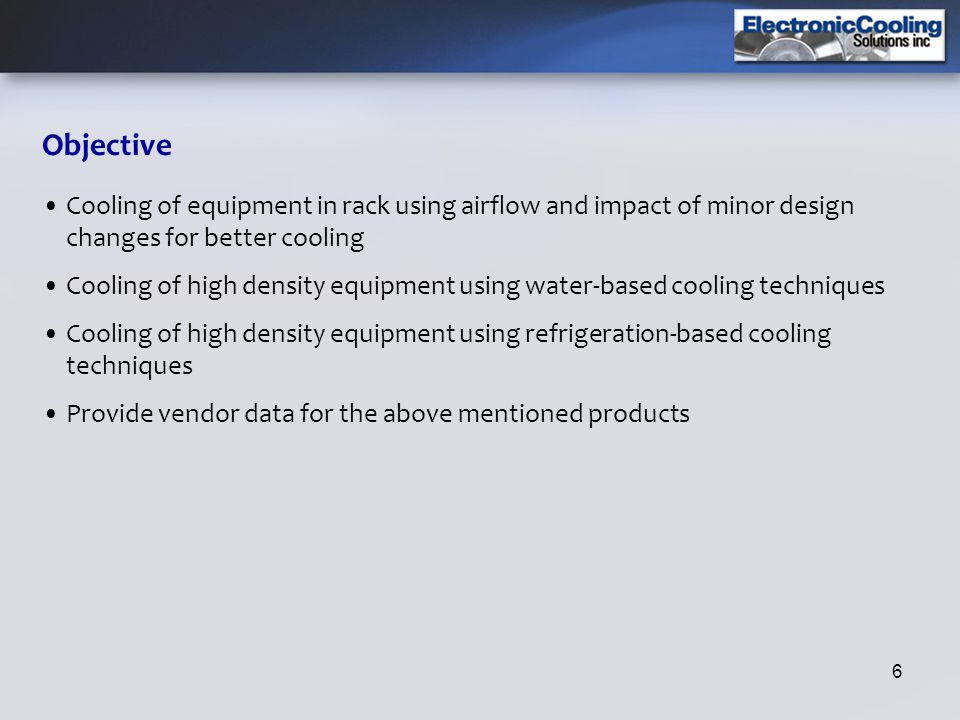 Objective Cooling of equipment in rack using airflow and impact of minor design changes for better cooling.