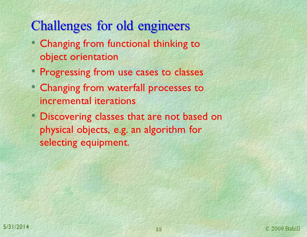 Challenges for old engineers
