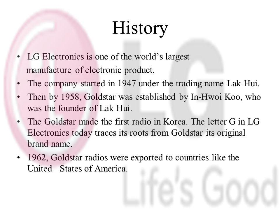 History LG Electronics is one of the world's largest