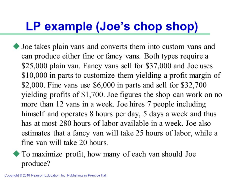 LP example (Joe's chop shop)
