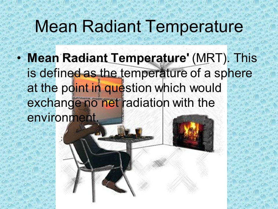 Mean Radiant Temperature