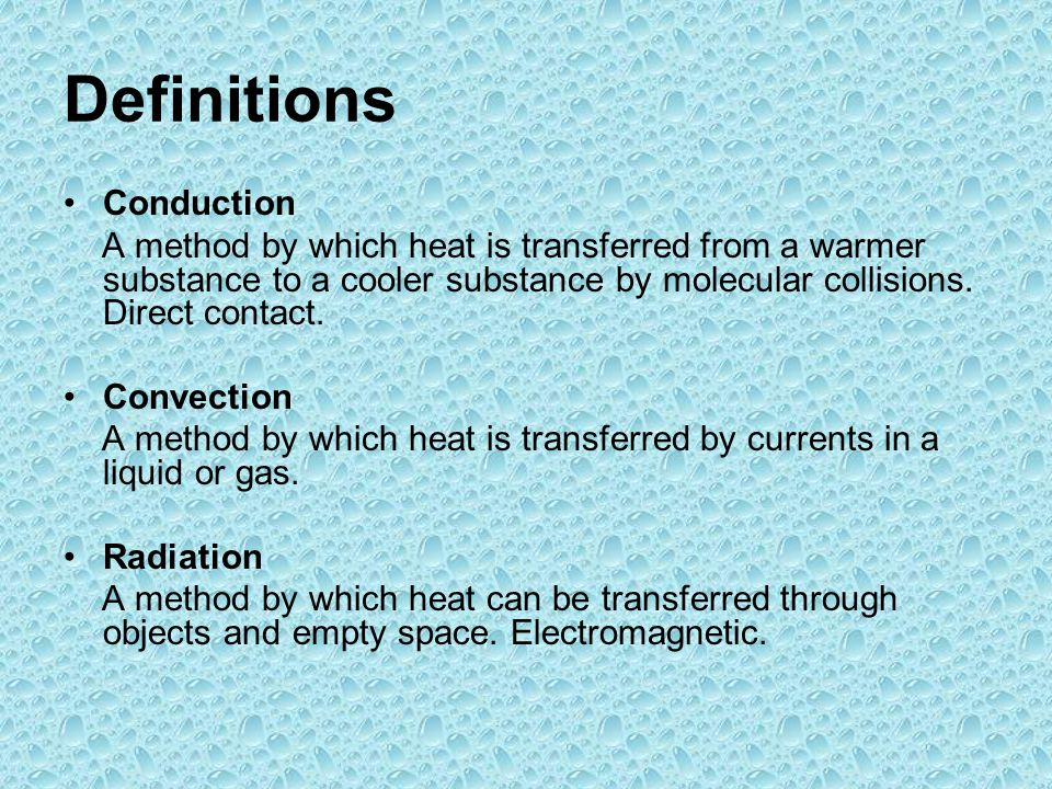 Definitions Conduction