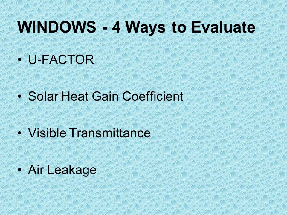 Heating cooling ventilation ppt video online download for Window u factor