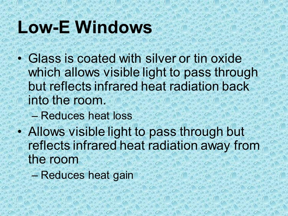 Low-E Windows