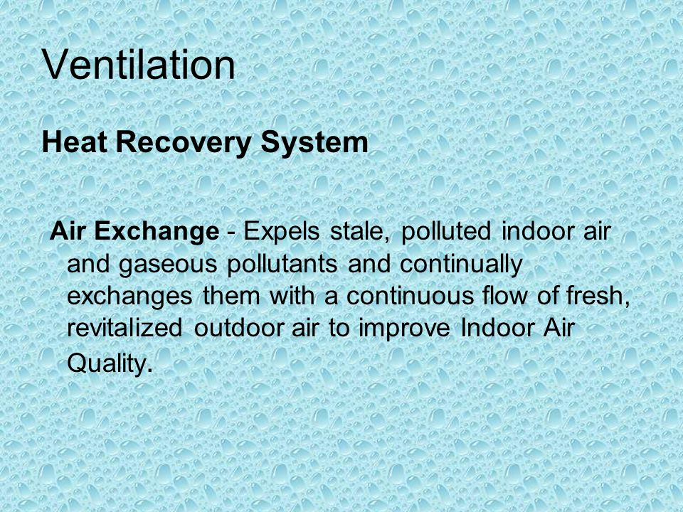 Ventilation Heat Recovery System