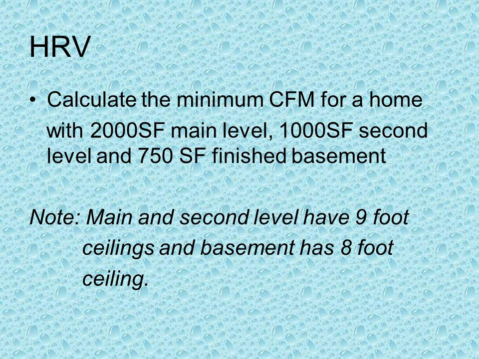 HRV Calculate the minimum CFM for a home