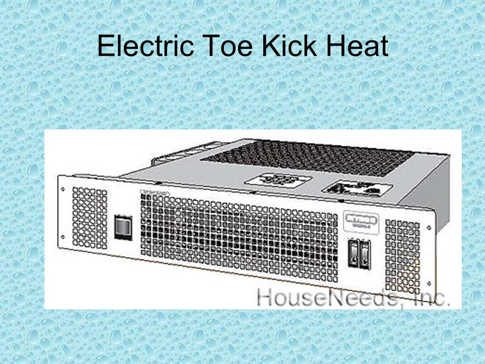 Electric Toe Kick Heat