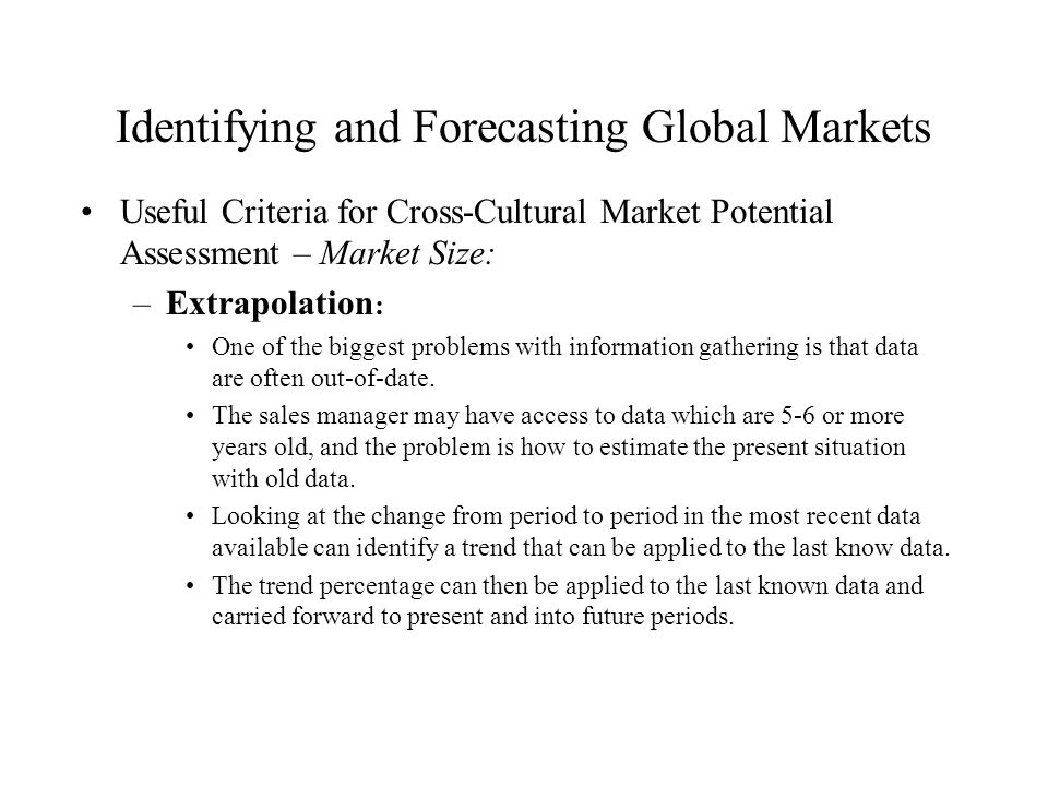 Identifying and Forecasting Global Markets