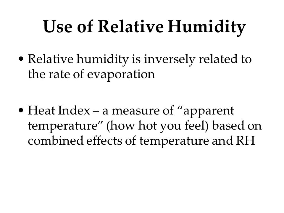 Use of Relative Humidity