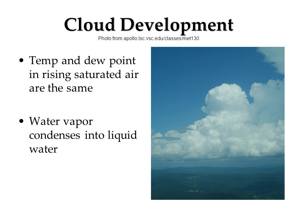 Cloud Development Photo from apollo.lsc.vsc.edu/classes/met130