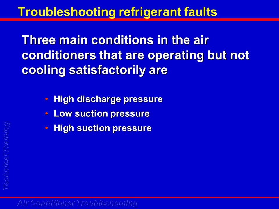 Troubleshooting refrigerant faults