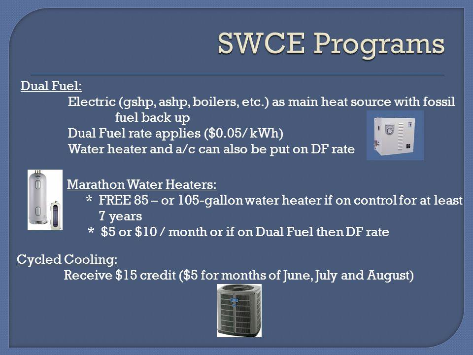 SWCE Programs Dual Fuel: