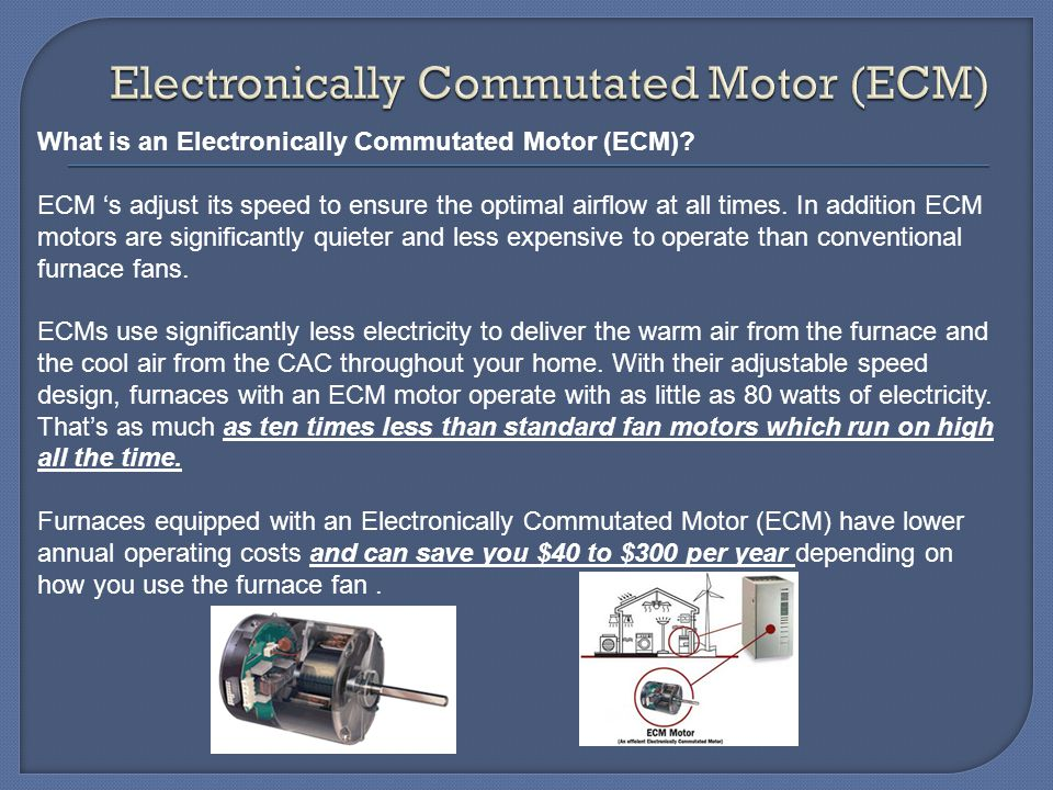 Energy efficiency conservation ppt download for Electronically commutated motor ecm