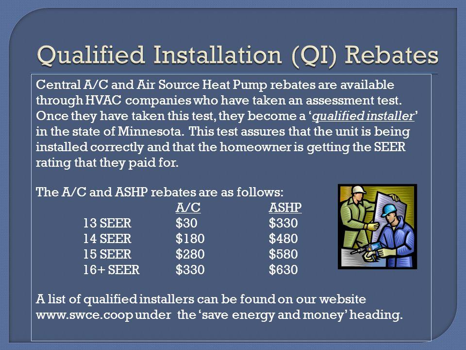 Qualified Installation (QI) Rebates