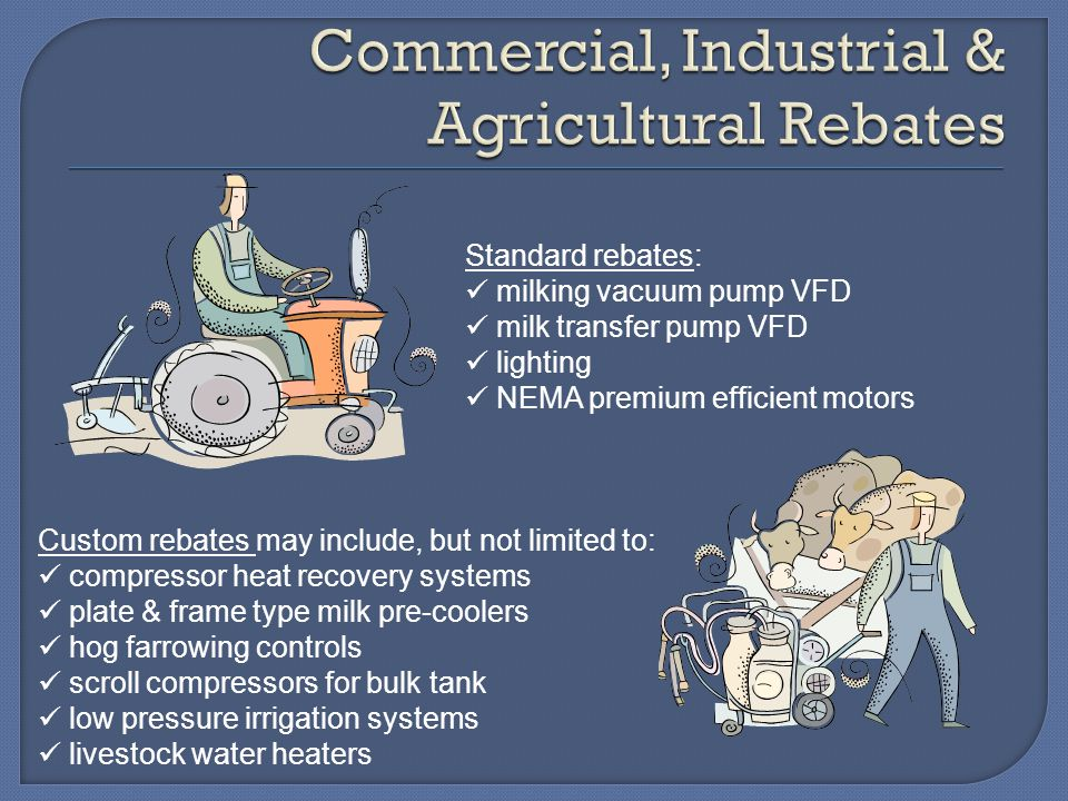 Commercial, Industrial & Agricultural Rebates