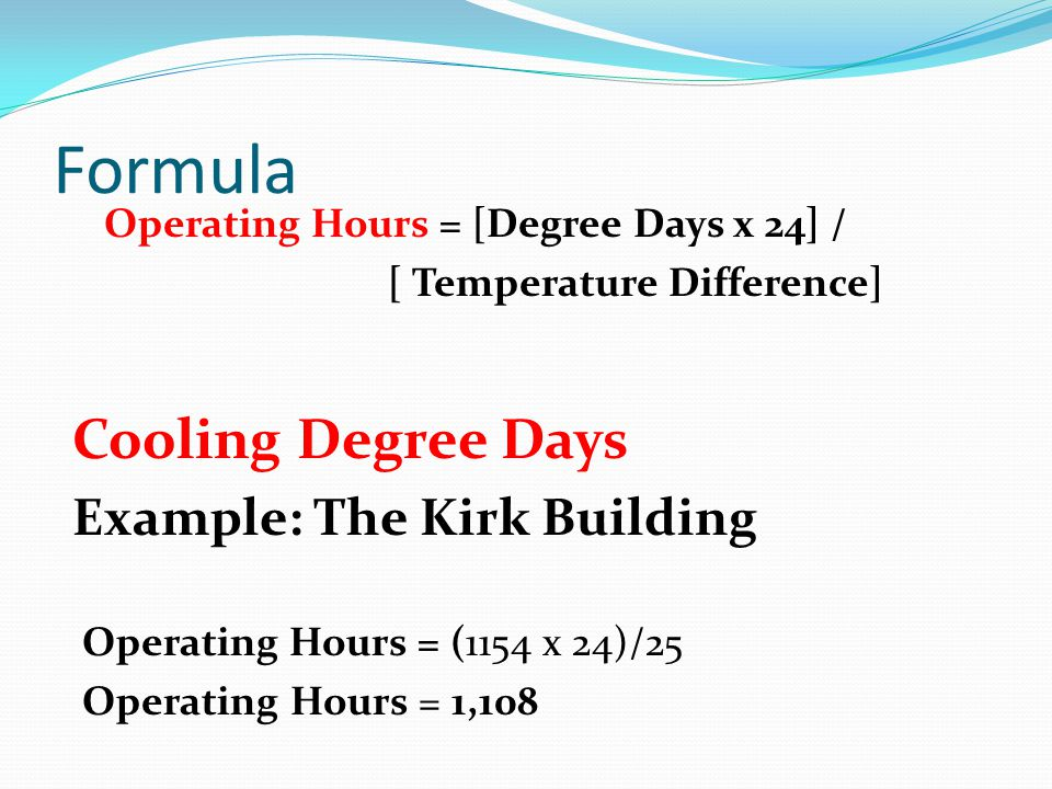 Formula Cooling Degree Days Example: The Kirk Building