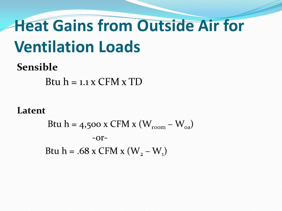 Heat Gains from Outside Air for Ventilation Loads