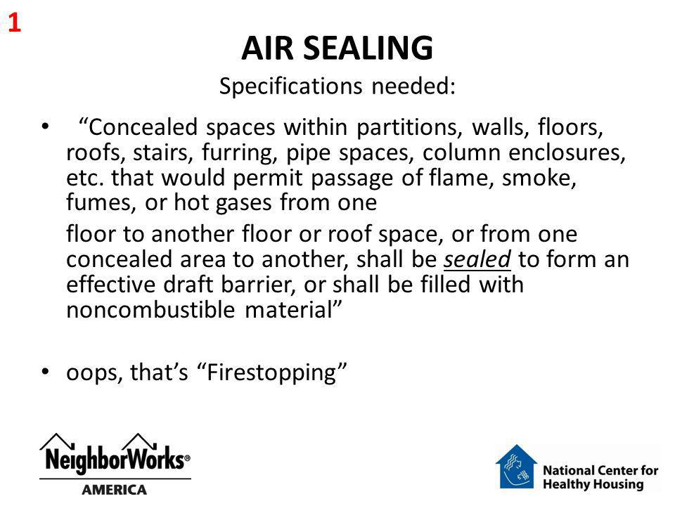 AIR SEALING Specifications needed:
