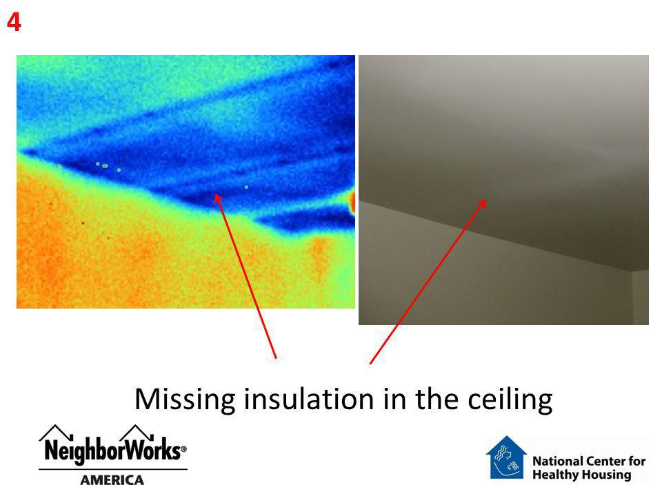 Missing insulation in the ceiling