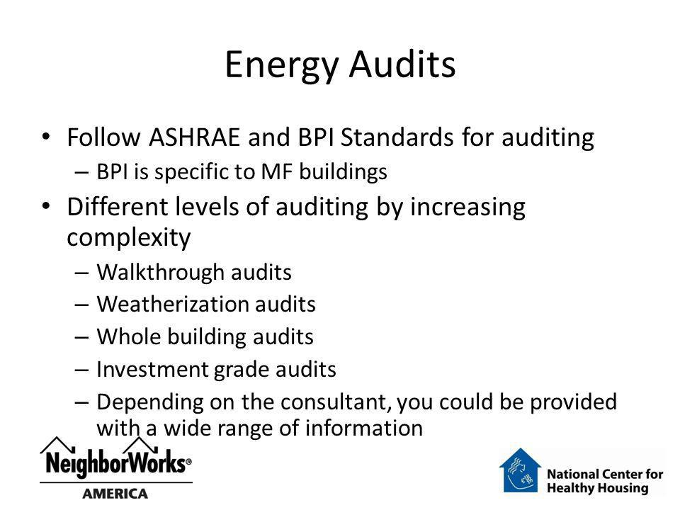 Energy Audits Follow ASHRAE and BPI Standards for auditing
